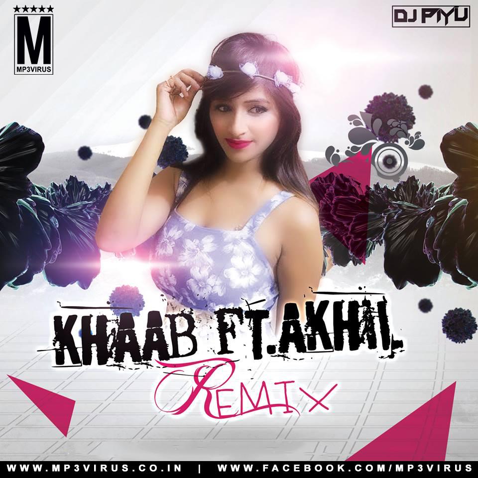 Akhil New Song Karda Haa Download Mp3: Ft. Akhil (Remix) -DJ Piyu