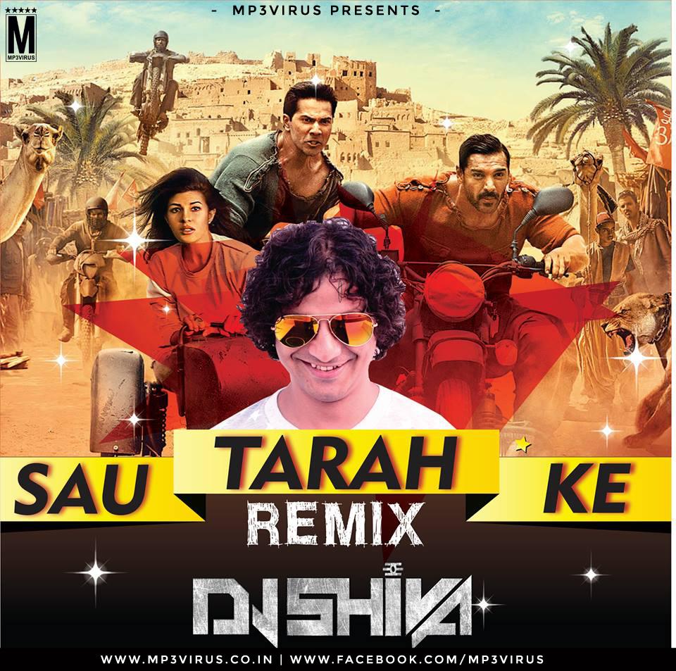 Sau Tarah Ke - DJ Shiva Remix Download Now