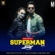 Superman – Rahul Bajaj – Jay Mukherji Remix