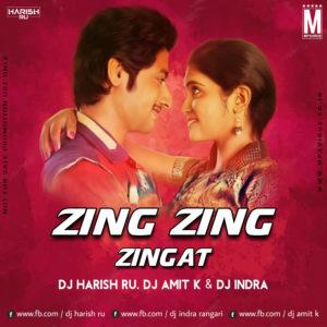 Zing Zing Zingat - DJ Harish RU, DJ Amit K & DJ Indra