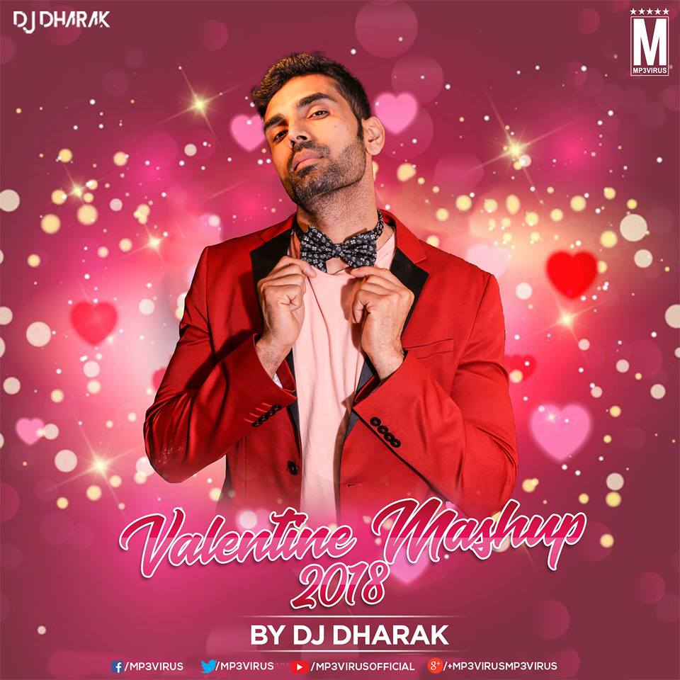 New Mashup 2018 Mp3 Song Download: DJ Dharak Download Now