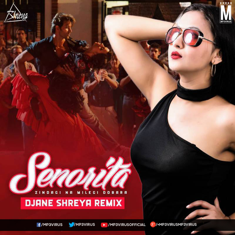 Senorita (Remix) - DJ Shreya Download Now Single DJ Remix