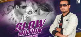 Slow Motion (Remix) – DJ Pritam – Music Video