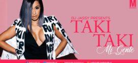 Taki x Mi Gente – DJ Jassy | Watch Video