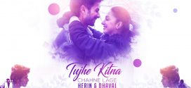 Tujhe Kitna Chahne Lage – Herin & Dhaval Remix | Music Video