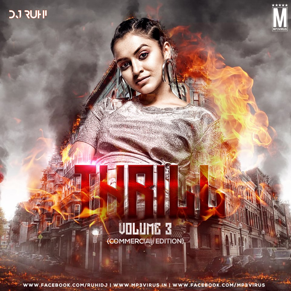 Thrill Vol. 3 (Commercial Edition) - DJ Ruhi Download Now