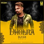 Dholna (Remix)
