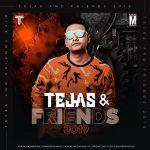 Tejas & Friends 2019