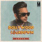 Bollywood Lockdown