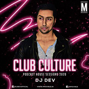 Club Culture Podcast House Sessions 2020 - DJ DEV Download
