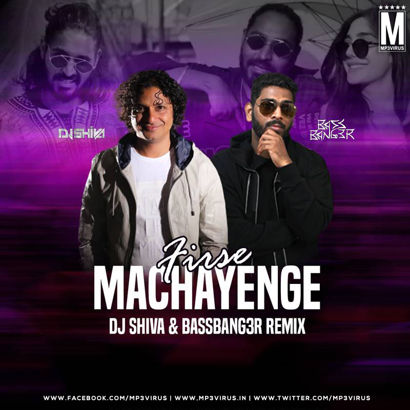 Firse Machayenge (Remix) - DJ Shiva & Bassbang3r Download