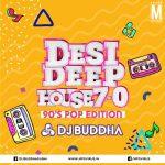 Desi Deep House Podcast 7.0