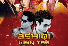 Ashiqi Main Teri (Remix) – DJ Sunny & DJ Avi