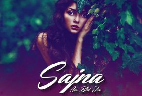 Sajna Aa Bhi Ja (Remix) – DJ SFM