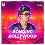 Bonding With Bollywood Vol. 2.0
