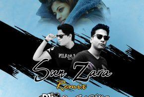 Sun Zara (Extended) – DJ Sunny & DJ Saquib