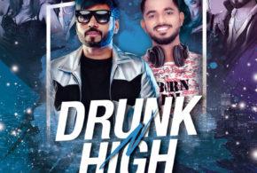 Drunk N High (Remix) – Mellow D Akull – DJ Shadow Dubai x DJ Shouki