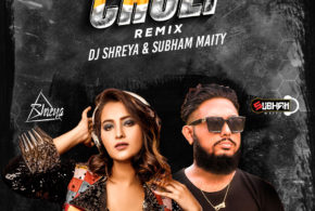 Choli (Remix) – DJ Shreya & Subham Maity