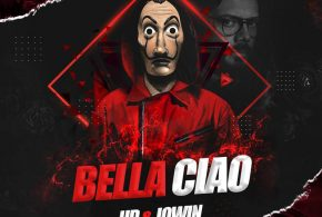 Bella Ciao – UD & Jowin Remix