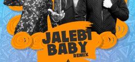 Jalebi Baby (Remix) – DJ Purvish