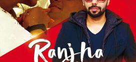 Ranjha (Remix) – DJ Abhijit