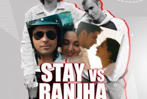 Stay x Ranjha (Remix) – DJ Tejas