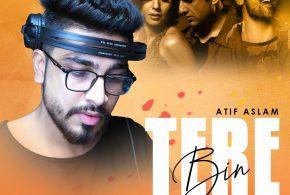 Tere Bin – Atif Aslam (Remix) – DJ AJ
